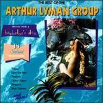 The Best of the Arthur Lyman Group