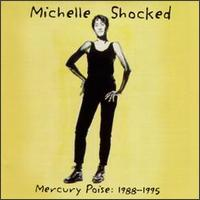 Mercury Poise: 1988-1995 - Michelle Shocked
