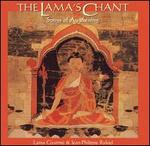 The Lama's Chant: Songs of Awakening