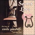 Secret Love: Best of Emile Pandolfi, Vol. 2