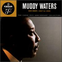 His Best: 1947 to 1955 - Muddy Waters