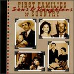 First Families of Country: Sons & Daughters