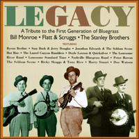 Legacy: A Tribute to the First Generation of Bluegrass - Various Artists