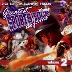Greatest Sports Rock & Jams Vol. 2