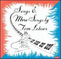 Songs & More Songs by Tom Lehrer - Tom Lehrer