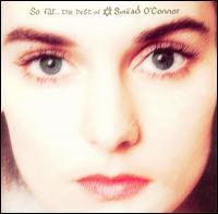 So Far...The Best of Sin�ad O'Connor - Sin�ad O'Connor