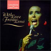 With Love from Lena - Lena Horne/Gabor Szabo