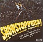 Showstoppers! a Collection of Timeless Hits From the Musicals (Musical Compilation)