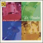 La Bamba-the O-Zone Percussion Group