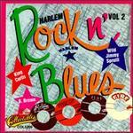 Harlem Rock n' Blues, Vol. 2