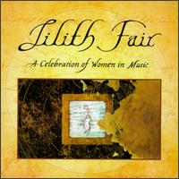 Lilith Fair: A Celebration of Women in Music - Various Artists