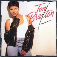 Toni Braxton - Toni Braxton