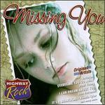 Highway Rock: Missing You