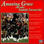 Amazing Grace & Other Scottish Favourites