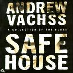 Safe House: A Collection of Blues
