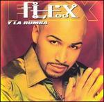 Flex Y la Rumba