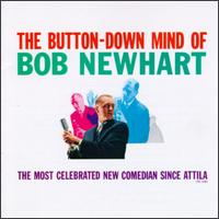 The Button-Down Mind of Bob Newhart - Bob Newhart