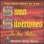 Very Best of the Swan Silvertones