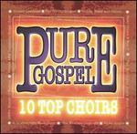 Pure Gospel-10 Top Choirs
