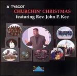 A Tyscot Churchin' Christmas