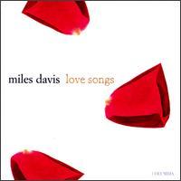 Love Songs - Miles Davis