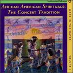 Wade in the Water, Vol.1: African American Spirituals: the Concert Tradition