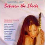 Smooth Jazz: Between the Sheets