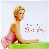 This Kiss [Germany/Australia] - Faith Hill