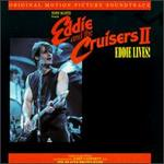 Eddie & the Cruisers 2: Eddie Lives!
