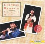 Chinese Bamboo Flute Music [Laserlight]