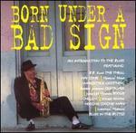 Born Under a Bad Sign [Alex]
