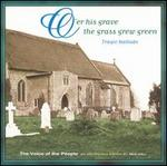 Voice of the People, Vol. 3: O'Er His Grave, the Grass Grew Green-Tragic Ballads
