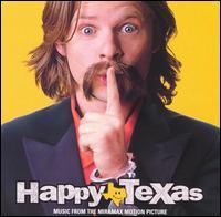 Happy Texas - Original Soundtrack