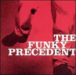 The Funky Precedent