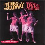 Dyke & the Blazers-Funky Broadway: the Very Best of Dyke & the Blazers
