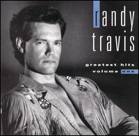 Greatest Hits, Vol. 1 - Randy Travis