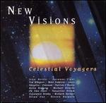 New Visions: Celestial Voyagers