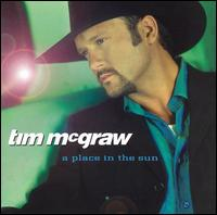 Place in the Sun - Tim McGraw