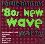 Millennium: 80's New Wave Party