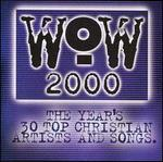 Wow 2000: the Year's 30 Top Christian Artists and