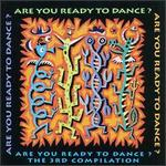 Are You Ready to Dance? Vol. 3
