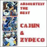Absolutely the Best Cajun & Zydeco - Various Artists