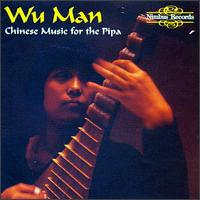 Chinese Music for the Pipa - Wu Man