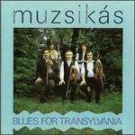 Blues for Transylvania