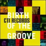 CTI Records: The Birth of Groove