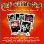 Big League Babe, Vol. 1: The Christine Lavin Tribute Album