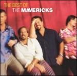 Super Colossal Smash Hits of the 90's: The Best of the Mavericks [Re-Release]
