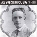 Hot Music from Cuba 1907-1936
