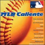 Major League Baseball Presents: M.L.B. Caliente