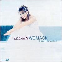 I Hope You Dance - Lee Ann Womack